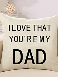 1 Pcs I Love That You're My Dad Quotes & Sayings Printing Pillow Cover Fashion Cushion Cover Pillow Case